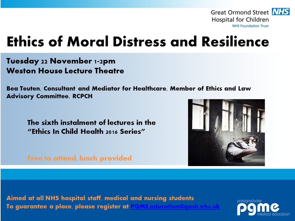 Ethics Lecture Series – Moral Distress and Resilience – 22nd November