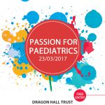 Passion For Paediatrics 23/2/17 – Register NOW!
